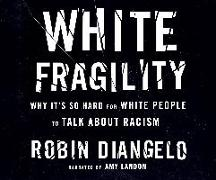 Cover-Bild zu Diangelo, Robin: White Fragility: Why It's So Hard for White People to Talk about Racism