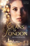 Cover-Bild zu Grauer, Sandra: Clans of London, Band 1: Hexentochter