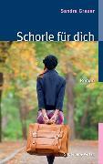 Cover-Bild zu Grauer, Sandra: Schorle für dich (eBook)