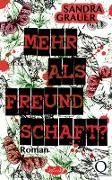Cover-Bild zu Grauer, Sandra: Mehr als Freundschaft? (eBook)