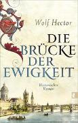 Cover-Bild zu Hector, Wolf: Die Brücke der Ewigkeit