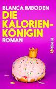 Cover-Bild zu Imboden, Blanca: Die Kalorien-Königin (eBook)