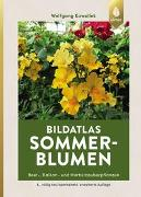 Cover-Bild zu Kawollek, Wolfgang: Bildatlas Sommerblumen