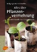 Cover-Bild zu Kawollek, Marco: Alles über Pflanzenvermehrung (eBook)