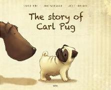 Cover-Bild zu The Story of Carl Pug von Nonn, Fabiola