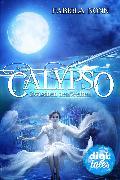 Cover-Bild zu Calypso (1). Zwischen den Welten (eBook) von Nonn, Fabiola