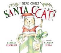 Cover-Bild zu Here Comes Santa Cat von Underwood, Deborah
