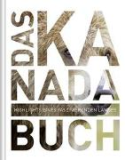 Cover-Bild zu KUNTH Verlag (Hrsg.): Das Kanada Buch