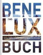 Cover-Bild zu KUNTH Verlag (Hrsg.): Das Benelux Buch