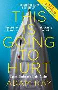 Cover-Bild zu Kay, Adam: This is Going to Hurt