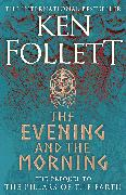 Cover-Bild zu The Evening and the Morning von Follett, Ken