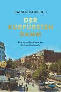 Cover-Bild zu Haubrich, Rainer: Der Kurfürstendamm