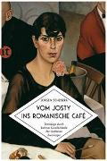 Cover-Bild zu Schebera, Jürgen: Vom Josty ins Romanische Café