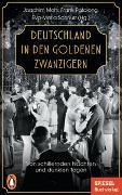 Cover-Bild zu Mohr, Joachim (Hrsg.): Deutschland in den Goldenen Zwanzigern