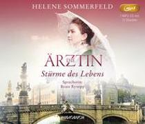 Cover-Bild zu Sommerfeld, Helene: Die Ärztin: Stürme des Lebens (MP3-CD)