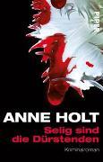 Cover-Bild zu Holt, Anne: Selig sind die Dürstenden