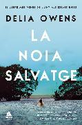 Cover-Bild zu Owens, Delia: La noia salvatge (eBook)