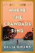 Cover-Bild zu Owens, Delia: Where the Crawdads Sing Deluxe Edition