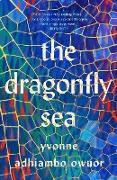 Cover-Bild zu Owuor, Yvonne Adhiambo: The Dragonfly Sea (eBook)