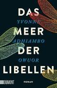 Cover-Bild zu Owuor, Yvonne Adhiambo: Das Meer der Libellen