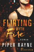 Cover-Bild zu Flirting with Fire von Rayne, Piper