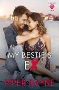 Cover-Bild zu My Bestie's Ex (The Rooftop Crew, #1) (eBook) von Rayne, Piper