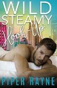Cover-Bild zu Wild Steamy Hook-Up (White Collar Cousins, #3) (eBook) von Rayne, Piper