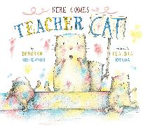 Cover-Bild zu Here Comes Teacher Cat von Underwood, Deborah