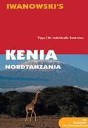 Cover-Bild zu Berger, Karl W: Kenia & Nordtanzania - Reiseführer von Iwanowski