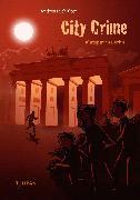 Cover-Bild zu Schlüter, Andreas: City Crime - Blutspur in Berlin (eBook)