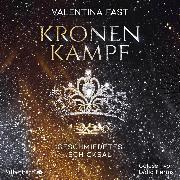 Cover-Bild zu Fast, Valentina: Kronenkampf. Geschmiedetes Schicksal (Audio Download)