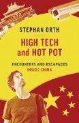 Cover-Bild zu Orth, Stephan: High Tech and Hot Pot (eBook)