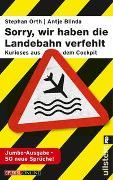 Cover-Bild zu Blinda, Antje: »Sorry, wir haben die Landebahn verfehlt«