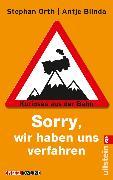 "Cover-Bild zu Blinda, Antje: ""Sorry, wir haben uns verfahren"" (eBook)"