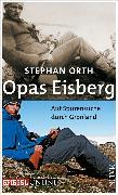 Cover-Bild zu Orth, Stephan: Opas Eisberg (eBook)