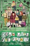 Cover-Bild zu Davies, Kate: The Crims #2: Down With The Crims!