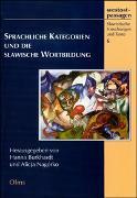 Cover-Bild zu Nagórko, Alicja (Hrsg.): Sprachliche Kategorien und die slawische Wortbildung