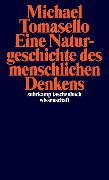 Cover-Bild zu Eine Naturgeschichte des menschlichen Denkens von Tomasello, Michael
