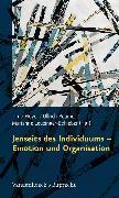Cover-Bild zu Jenseits des Individuums - Emotion und Organisation (eBook) von Möller, Heidi (Beitr.)