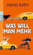 Cover-Bild zu Was will man mehr von Rath, Hans