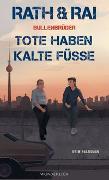 Cover-Bild zu Bullenbrüder: Tote haben kalte Füße von Rath, Hans