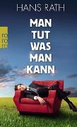 Cover-Bild zu Man tut, was man kann von Rath, Hans