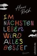 Cover-Bild zu Im nächsten Leben wird alles besser (eBook) von Rath, Hans