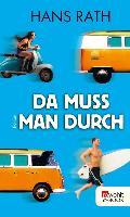 Cover-Bild zu Da muss man durch (eBook) von Rath, Hans