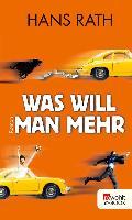 Cover-Bild zu Was will man mehr (eBook) von Rath, Hans