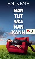 Cover-Bild zu Man tut, was man kann (eBook) von Rath, Hans