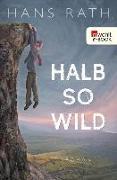 Cover-Bild zu Halb so wild (eBook) von Rath, Hans