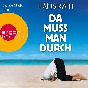 Cover-Bild zu Da muss man durch (Audio Download) von Rath, Hans