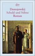 Cover-Bild zu Schuld und Sühne von Dostojewskij, Fjodor M.