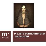 Cover-Bild zu Die Abtei von Northanger (eBook) von Austen, Jane